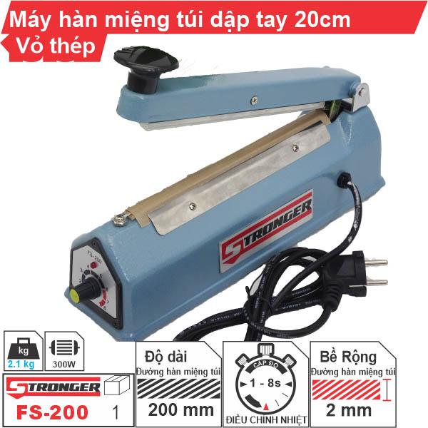 Máy hàn miệng túi mini dập tay FS-200 Stronger [Vỏ thép]