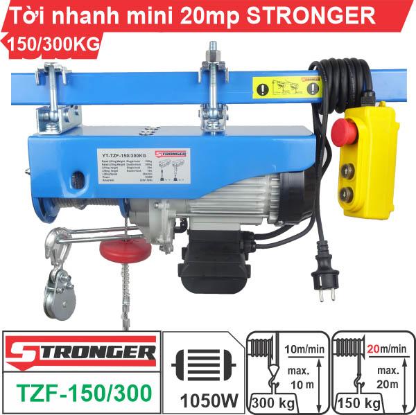Máy tời điện nhanh mini 150-300kg 20m/p STRONGER TZF-150/300