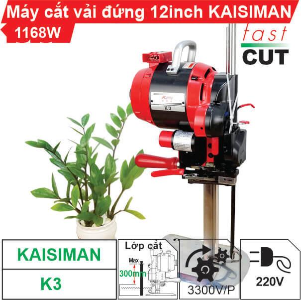 Máy cắt vải đứng 12 inch Kaisiman K3