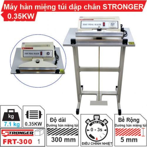 Máy hàn miệng túi dập chân FRT-300 Stronger