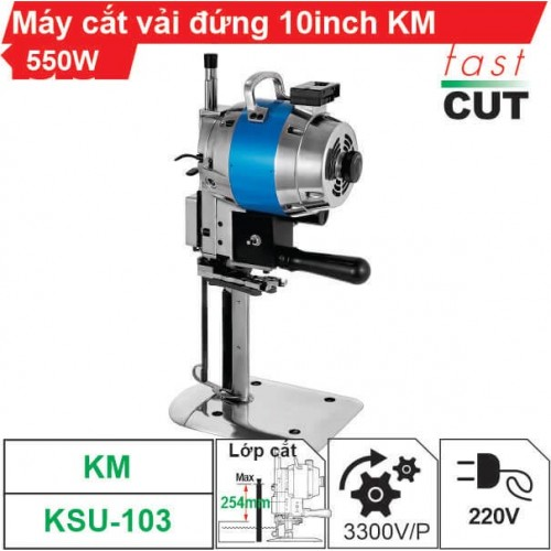 Máy cắt vải đứng 10 inch KM 550W