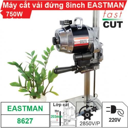 Máy cắt vải đứng 8 inch Eastman 750W