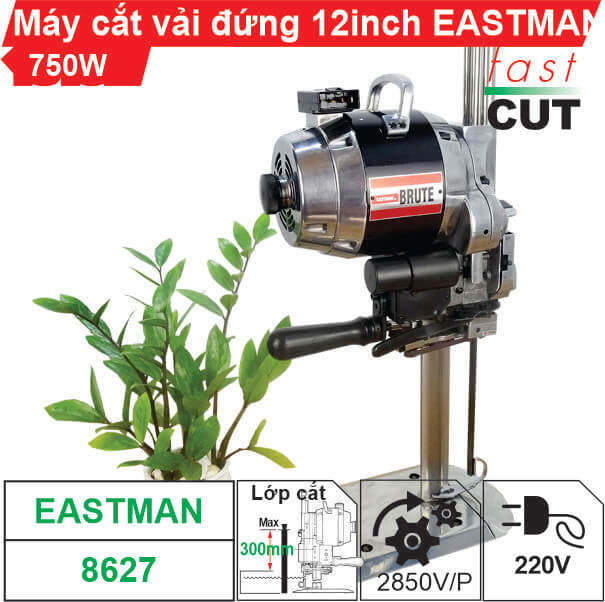 Máy cắt vải đứng 10 inch Eastman 750W