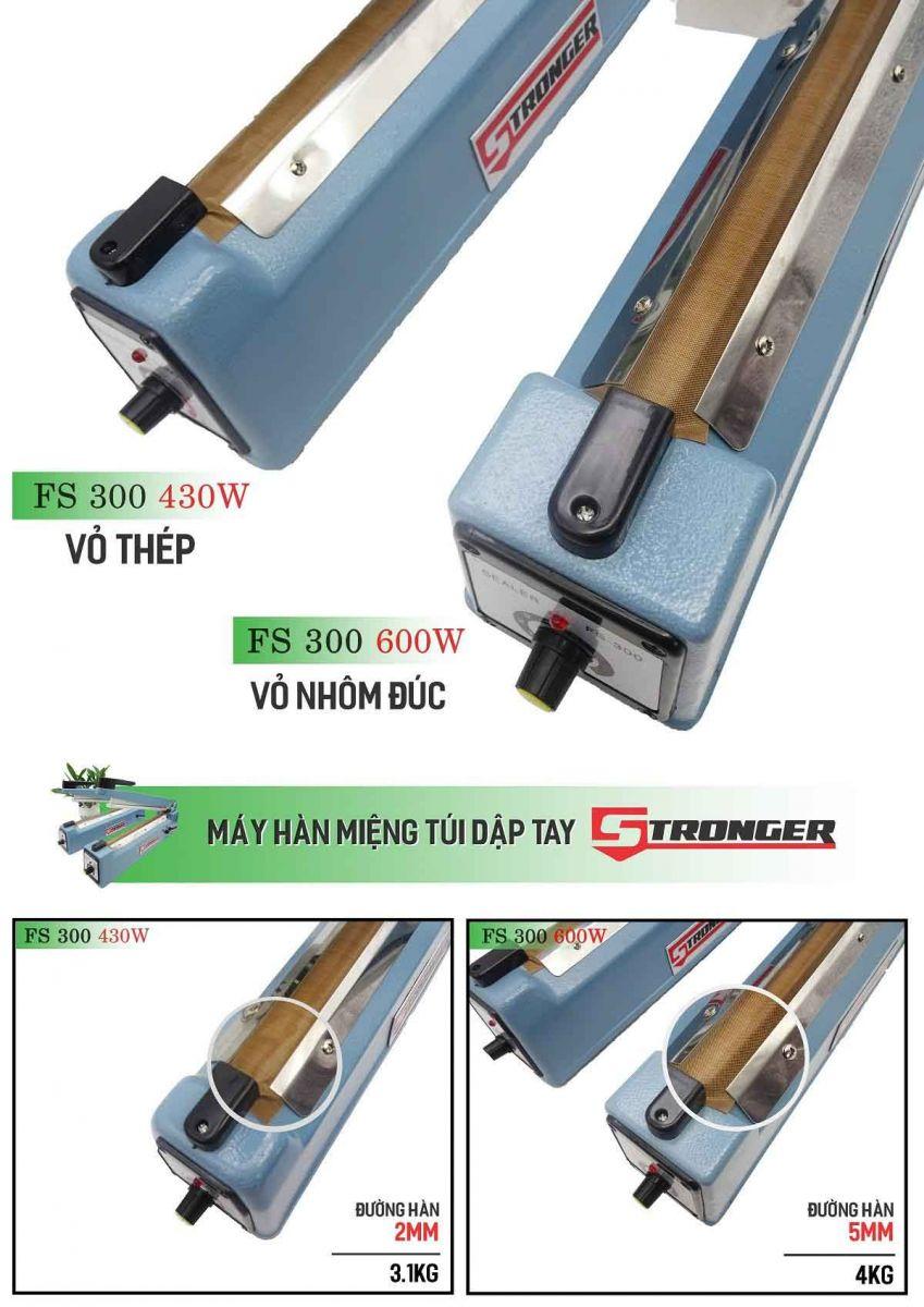 So sánh máy hàn miệng túi dập tay FS-300 Stronger vỏ nhôm với máy vỏ thép