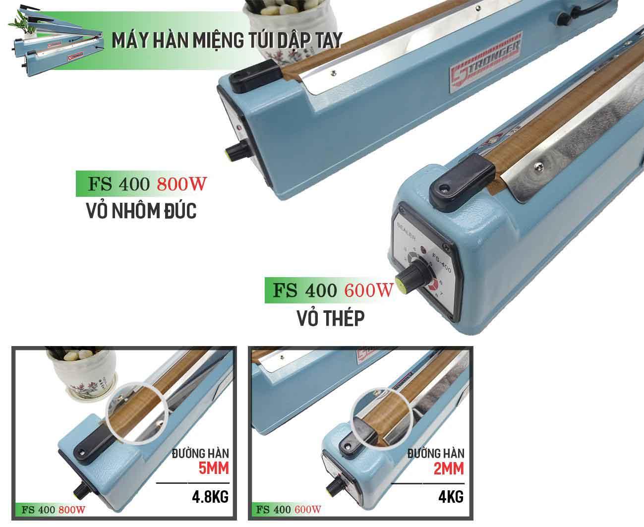 So sánh máy hàn miệng túi dập tay FS-400 Stronger vỏ thép với vỏ nhôm